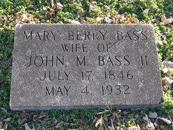Mary <I>Berry</I> Bass