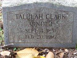 """Talulah M """"Lula"""" <I>Clark</I> Arnold"""