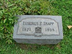 Eusebius P Trapp