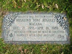 "Rosiland ""Toni"" <I>Regules</I> Magana"
