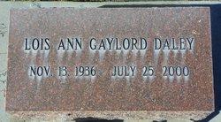Lois Ann <I>Gaylord</I> Daley