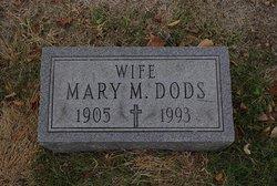 Mary M <I>Neises</I> Dods