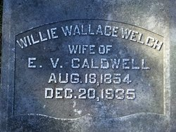 Willie Wallace <I>Welch</I> Caldwell