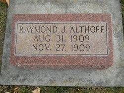 Raymond J Althoff