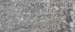 Margaret Madison <I>Birney</I> Varela