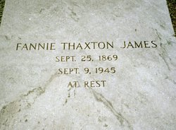 "Frances Jane ""Fannie"" <I>Thaxton</I> James"