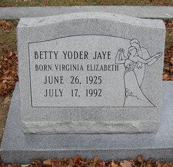 """Virginia Elizabeth """"Betty"""" <I>Yoder</I> Jaye"""