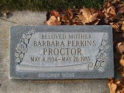 Barbara Rae <I>Perkins</I> Proctor