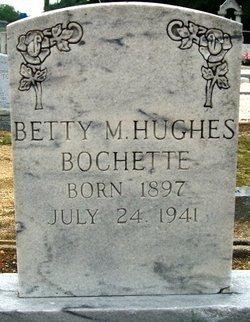 Betty M <I>Hughes</I> Bochette