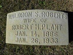 Waldron S <I>Roberts</I> Plant