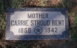 Carrie M <I>Stroud</I> Bent