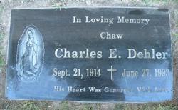 """Charles Edward """"Chaw"""" Dehler"""