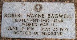 Dr Robert Wayne Bagwell