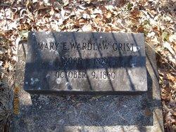 Mary E <I>Wardlaw</I> Grist