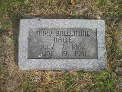Mary <I>Ballentine</I> Dawe