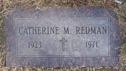 Catherine M Redman