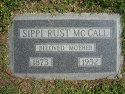 "Mississippi ""Sippi"" <I>Rust</I> McCall"