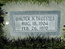 Walter X Troester