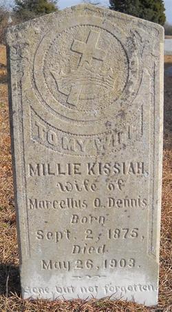 Millie <I>Kissiah</I> Dennis