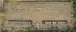 Mary E <I>Adams</I> Hall