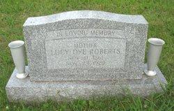 Lucy <I>Dye</I> Roberts
