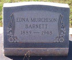 Edna <I>Murchison</I> Barnett