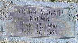 Bertha <I>McGaha</I> Brown