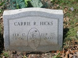"Carrie Wilbur ""Carrie"" <I>Ray</I> Hicks"
