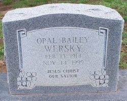 Opal <I>Bailey</I> Wersky