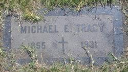 Michael E. Tracy