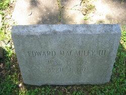 Edward Macauley, III