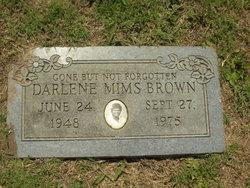 Darlene <I>Mims</I> Brown