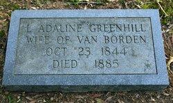 Louisa Adaline <I>Greenhill</I> Borden