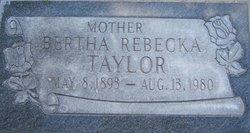 Bertha Rebecka <I>Meacham</I> Taylor