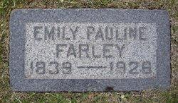 "Pauline Amelie ""Emily"" <I>Malan</I> Farley"