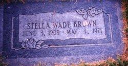 Stella <I>Wade</I> Brown