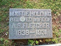 """Matilda """"Mattie"""" <I>Holding</I> Fletcher"""