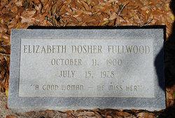 Sarah Elizabeth <I>Dosher</I> Fullwood