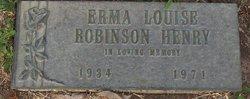 Erma Louise <I>Robinson</I> Henry