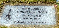 Ruth Isabelle <I>Churchill</I> Bany