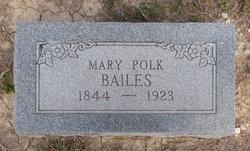 Mary <I>Polk</I> Bailes