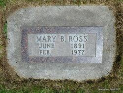 Mary Benedicta <I>Miller</I> Ross