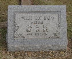 Willie Dot <I>Fain</I> Altum