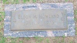 Eldon M Howland