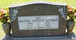"Michael Anthony ""Mike"" Bateman"