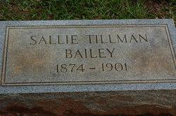 Sallie <I>Tillman</I> Bailey