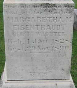 Margaretha M <I>Wachter</I> Eisentraudt