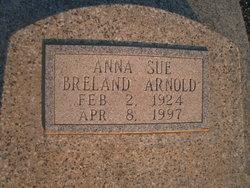 Anna Sue <I>Breland</I> Arnold