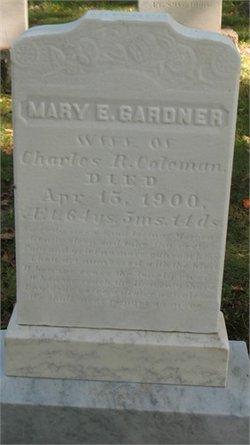 Mary E <I>Gardner</I> Coleman