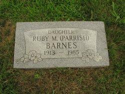 Ruby M. <I>Parrish</I> Barnes